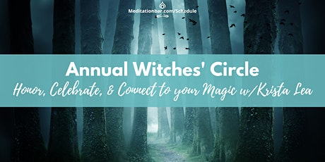 Annual Witches' Circle: Honor, Celebrate, & Connect to your Magic *Virtual* tickets