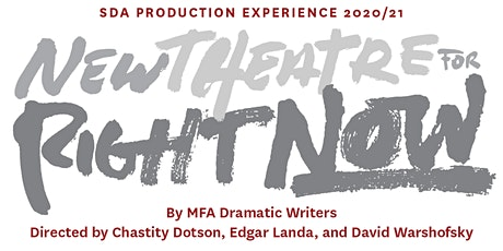 USC School of Dramatic Arts: New Theatre for Right Now tickets