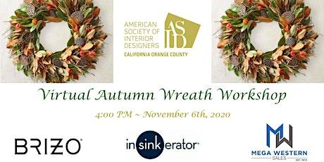 ASID OC Fall Wreath Virtual Workshop tickets