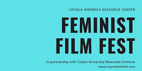 Loyola Feminist Film Fest tickets