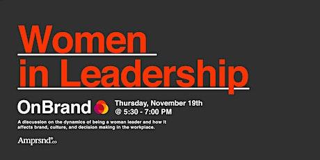 OnBrand: Women in Leadership tickets
