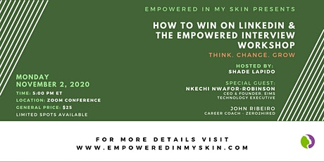 How To Win On LinkedIn & The Empowered Interview Workshop tickets