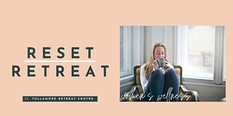 Women's Wellness Reset Retreat tickets