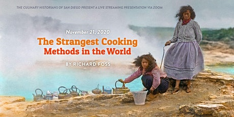 """""""The Strangest Cooking Methods in the World"""" by Richard Foss tickets"""