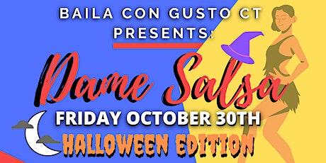 Dame Salsa Friday - Halloween Edition tickets