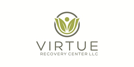 Virtue Recovery Center - Open House tickets