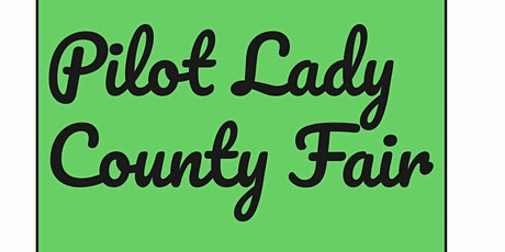 Pilot Lady County Fair tickets