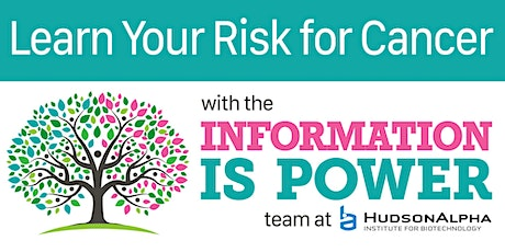 The Links Present: Learn Your Risk for Cancer -- Information is Power tickets