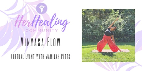 HerHealing Community: Vinyasa Flow with Jamilah Pitts tickets