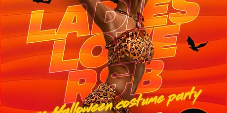 Hustle1st Presents Ladies Love R&B Costume Party tickets