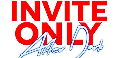 Invite Only After Dark tickets