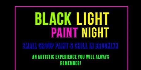 BLACK LIGHT PAINT NIGHT tickets