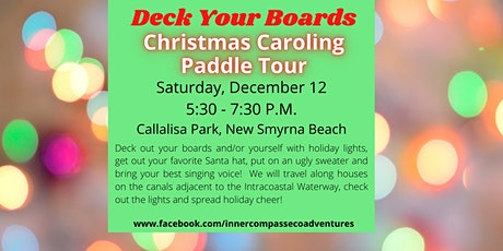 Deck Your Boards Christmas Caroling Paddle Tour tickets