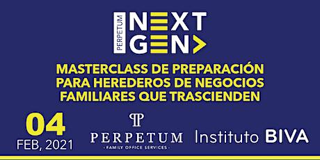 MASTERCLASS DE PREPARACIÓN PARA HEREDEROS DE NEGOCIOS FAMILIARES entradas
