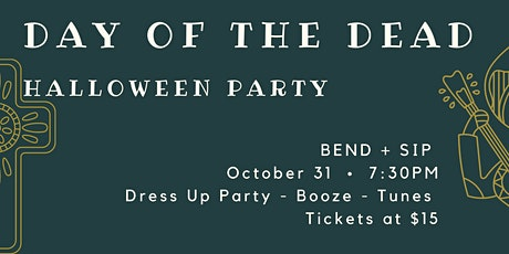 Day of the Dead Halloween Party - Bend + Sip tickets