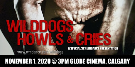 WildDogs: Howls and Cries - Calgary In-Person Event tickets