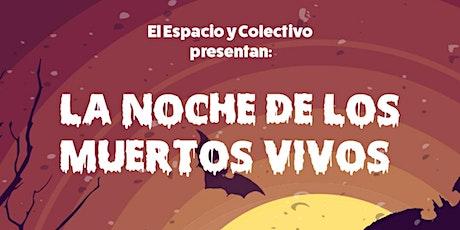 LA NOCHE DE LOS MUERTOS VIVOS boletos