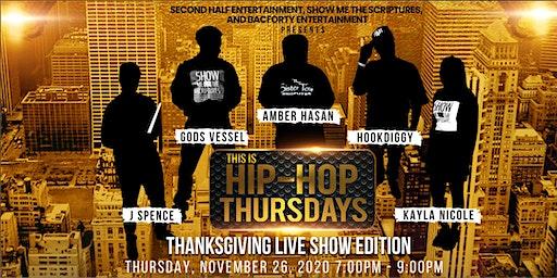 This Is Hip-Hop Thursdays Live Thanksgiving Show