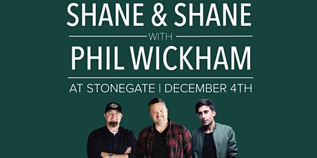 Shane & Shane with Phil Wickham Christmas Concert tickets