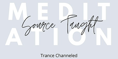 Trance Channeled Meditation - Synergistic Events - FREE tickets
