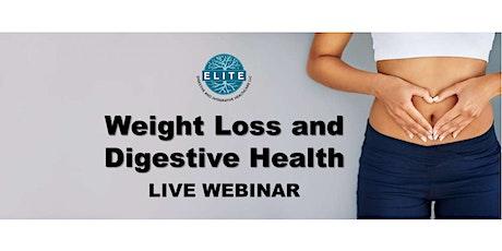 Weight Loss & Digestive Health: Live Webinar tickets