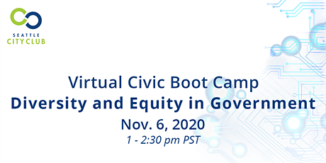 Civic Boot Camp: Diversity and Equity in Government tickets