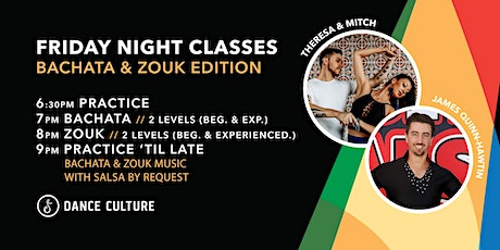 Friday Night Classes feat. Theresa & Mitch // Bachata & Zouk Edition tickets