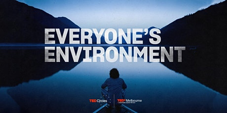 TEDxMelbourne Circle: Everyone's Environment tickets