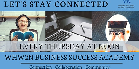 WHW2N - Virtual Business Success Academy tickets