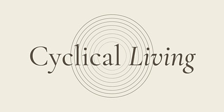 Cyclical Living Workshop tickets
