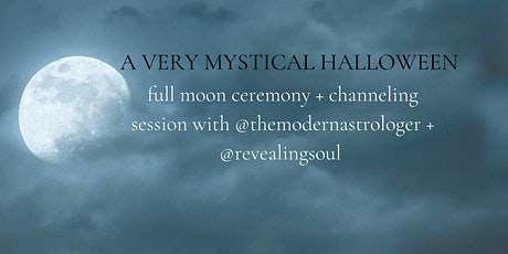 Halloween Event: Full Moon Channeling Ceremony tickets