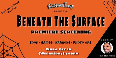 SurfaceTown Presents: Beneath The Surface Premiere Screening tickets