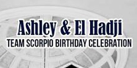 Ashley and El Hadji B-Day Bash tickets