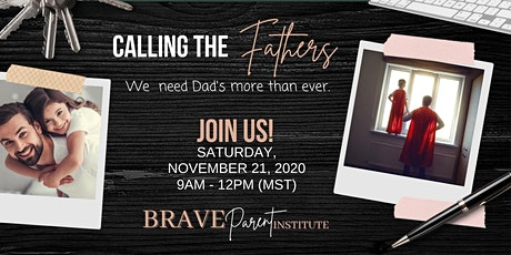 Calling The Fathers - We need dads more than ever tickets