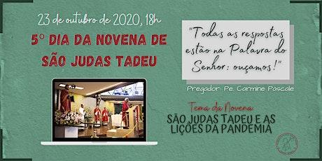 5º Dia da Novena de São Judas Tadeu | SEXTA-FEIRA, 23/10 - 18h ingressos