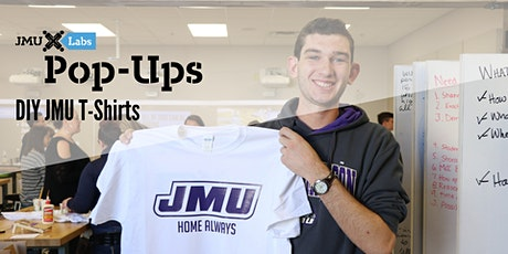 DIY JMU T-Shirt Pop-up tickets