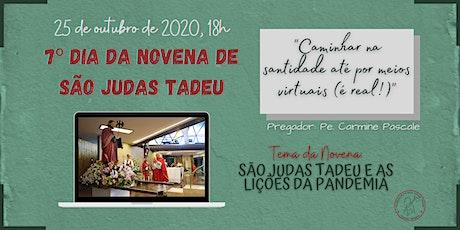 7º Dia da Novena de São Judas Tadeu | DOMINGO, 25/10 - 18h ingressos