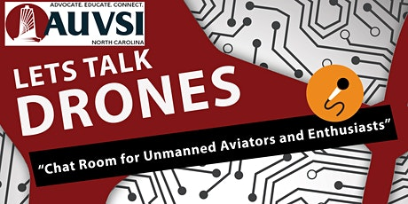 Lets Talk Drones - Chat Room for Drones (From Recreational to Part 107) tickets