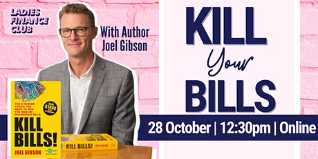Ladies Finance Club presents: Kill Your Bills with Joel Gibson tickets