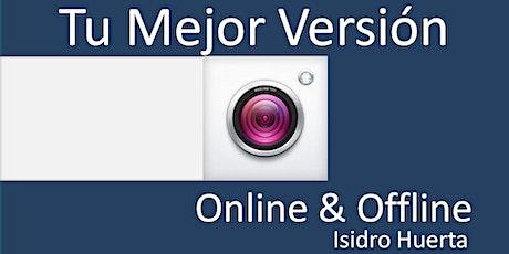 Tu Mejor Versión Online & Offline boletos