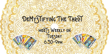 DeMystifying The Tarot (NEW Tuesday PM Group) tickets
