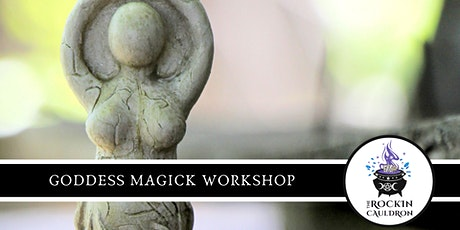 GODDESS MAGICK WORKSHOP tickets
