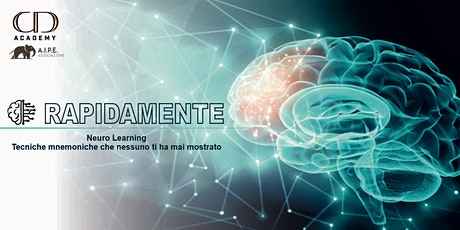 "Apprendimento rapido ""Neurolearning"" RapidaMente tickets"