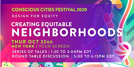 Creating Equitable Neighborhoods | Conscious NYC | CCF2020 tickets
