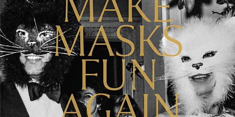 MAKE MASKS FUN AGAIN this HALLOWEEN tickets