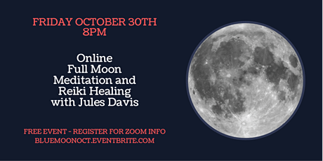Full Moon Meditation and Healing with Reiki Master Jules Davis tickets