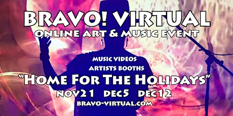 BRAVO! Virtual - Home For the Holidays tickets