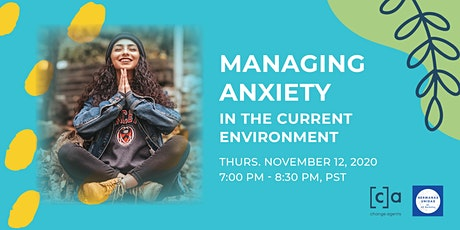 Managing Anxiety in the Current Environment tickets