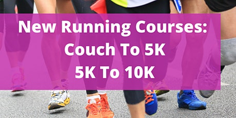 NEW COUCH TO 5K AND 5K TO 10K RUNNING COURSES STARTS 2ND NOVEMBER!! tickets