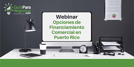Webinar: Opciones de Financiamiento Comercial tickets